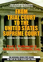 From Trial Court to the United States Supreme Court Anatomy of a Free Speech Case: The Incredible Inside Story Behind the Theft F the St. Patrick's Parade