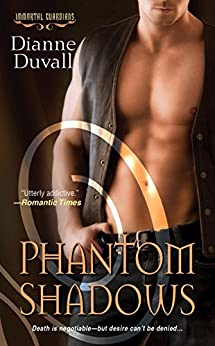Phantom Shadows (Immortal Guardians series Book 3) by [Dianne Duvall]