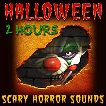 Halloween Scary Horror Sounds - 2 Hours