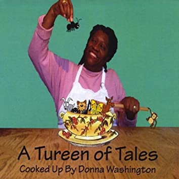 A Tureen of Tales
