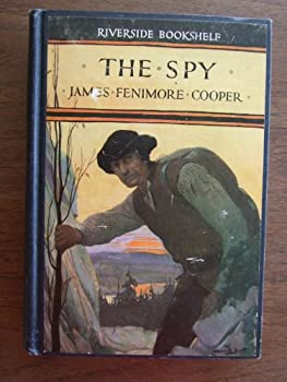 Hardcover The spy: A tale of the neutral ground (Riverside bookshelf) Book
