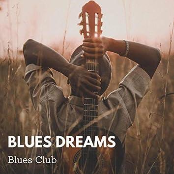 Blues Dreams