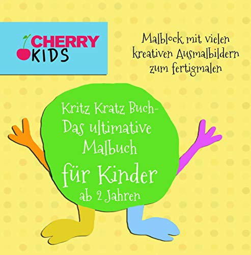 Kritz Kratz Buch - Das ultimative Malbuch für Kinder ab 2 Jahren: Malblock mit vielen kreativen Ausmalbildern zum fertigmalen (Ausmalbuch ab 2 Jahren)