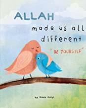Allah made us all different: