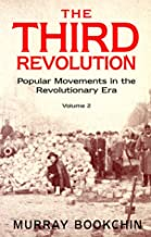 The Third Revolution: Popular Movements in the Revolutionary Era (Global Issues Series)