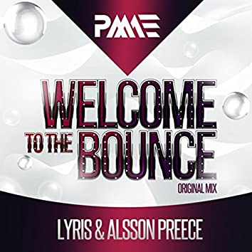 Welcome To The Bounce
