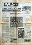 AURORE (L') [No 9263] du 14/06/1974 - CHAUFFAGE RATIONNE DES SEPTEMBRE ECONOMIES DE FUEL - HAUSSES ELECTRICITE 3 A 5 % POUR LES PARTICULIERS 10 % POUR L'INDUSTRIE - GAZ ET CHARBON 10 % - ESSENCE SUPER ET GAS-OIL + 5 CENTIMES - FUEL DOMESTIQUE + 3,5 % - FUEL LOURD + 10 % - LIMITATION DE VITESSE MAINTENUE - LE RISQUE PRESIDENTIEL PAR ANDRE GUERIN - NOUVEAUX DETAILS SUR LA MAJORATION D'IMPOTS DU 15 OCTOBRE - COUPE DU MONDE C+¡EST PARTI - BRESIL-YOUGOSLAVIE 0-0 MAIS QUEL MATCH DECEVANT - TENNIS NAS