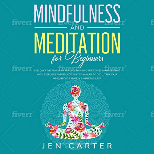 Mindfulness and Meditation for Beginners audiobook cover art