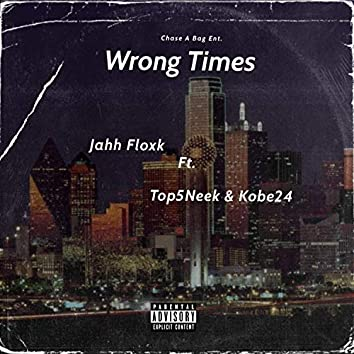 Wrong Times