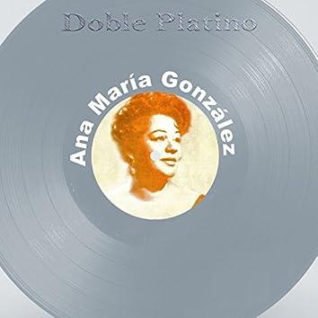 Doble Platino: Ana María González