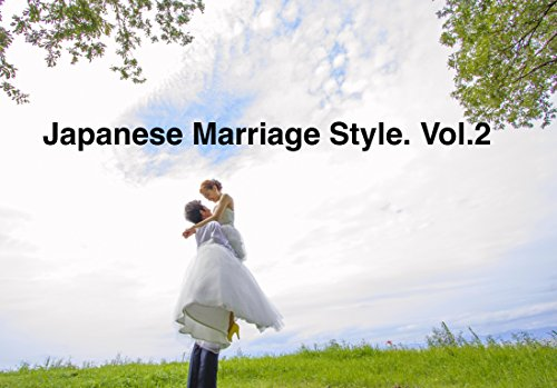 Japanese Marriage Style. Vol.2 (English Edition)