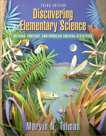 Discovering Elementary Science: Method, Content, and...