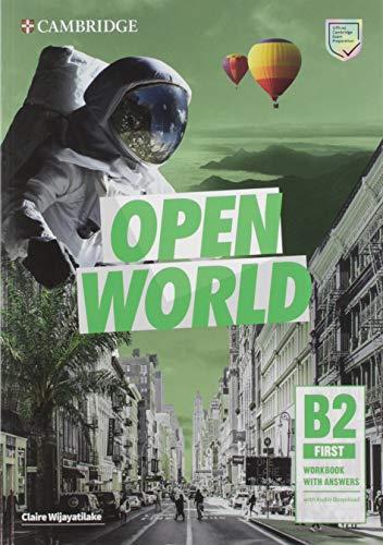 Open world. First B2. Self study pack. Per le Scuole superiori. Con espansione online. Con File audio per il download: Self Study Pack (Student's Book ... w Answers w Audio Download and Class Audio)