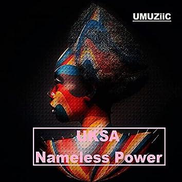Nameless Power