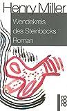 Wendekreis des Steinbocks - Henry Miller