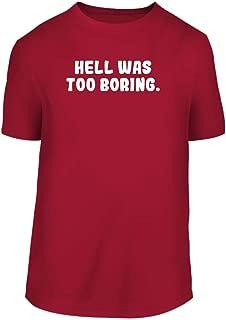 Hell was Too Boring - A Nice Men's Short Sleeve T-Shirt Shirt
