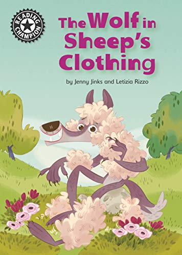The Wolf in Sheep's Clothing: Independent Reading 12 (Reading Champion) (English Edition)
