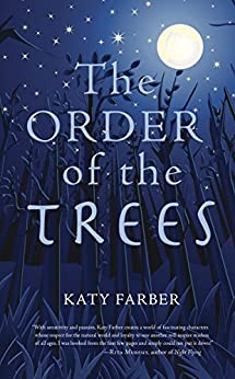 The Order of the Trees by [Katy Farber]