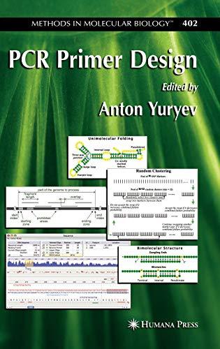 PCR Primer Design (Methods in Molecular Biology, 402, Band 402)