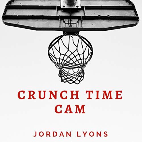 Couverture de Crunch Time Cam