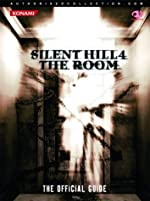 Silent Hill 4 - The Room: The Official Guide de Liam Beatty