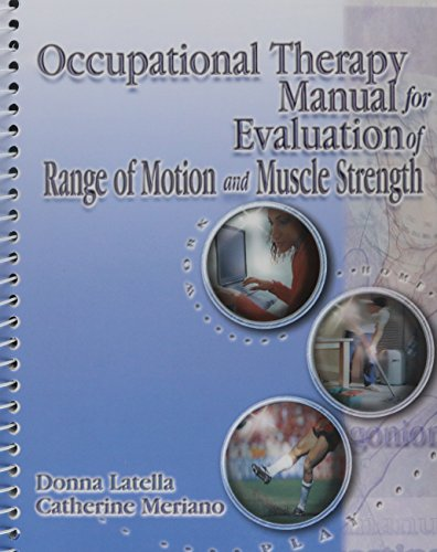 Occupational Therapy Manual for the Evaluation of Range...