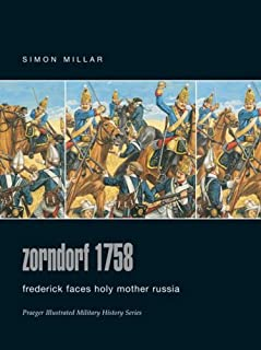 Zordorf 1758: Frederick Faces Holy Mother Russia