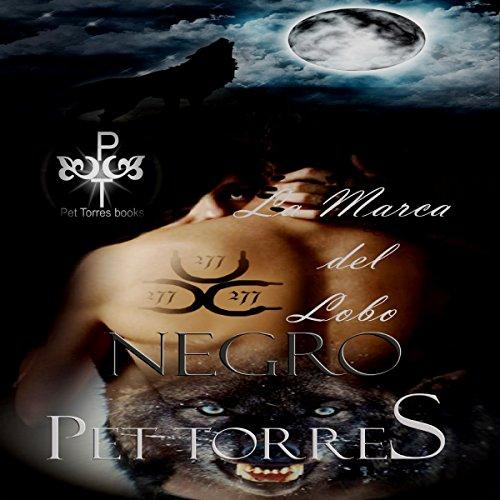 La Marca del Lobo Negro [Black Wolf Brand] audiobook cover art