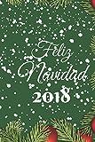 Feliz Navidad 2018: Lindo diseño navideño 120 páginas blancas reguladas para escribir notas y lo que quieras - Cuaderno, diario, diario de escritura.