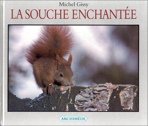 La Souche enchantée PDF Books