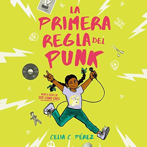 La primera regla del punk [The First Rule of Punk] audiobook cover art