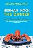 The Dinner by Herman Koch (2012-08-01)
