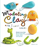 Modeling Clay with 3 Basic Shapes: Model More...