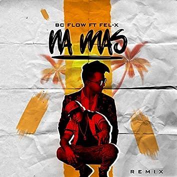 Na Mas (Remix)