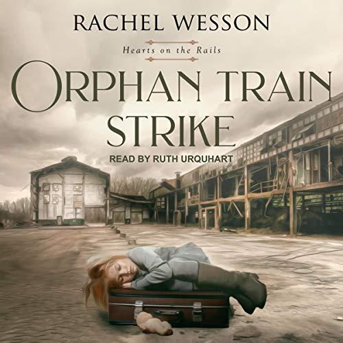 Orphan Train Strike cover art