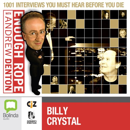Enough Rope with Andrew Denton: Billy Crystal audiobook cover art