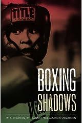 Boxing Shadows Kindle Edition