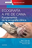 Ecografía a pie de cama: Fundamentos de la ecografía clínica