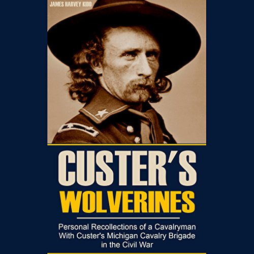 Personal Recollections of a Cavalryman with Custer's Michigan Cavalry Brigade in the Civil War audiobook cover art