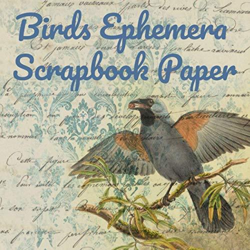Compare Textbook Prices for Birds Ephemera Scrapbook Paper: Ephemera Embellishments | Decoupage Paper Birds | Scrapbooking Supplies Kit Book  ISBN 9798688353907 by Sam, Crafty