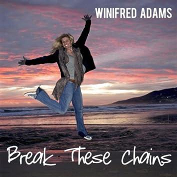 Break These Chains