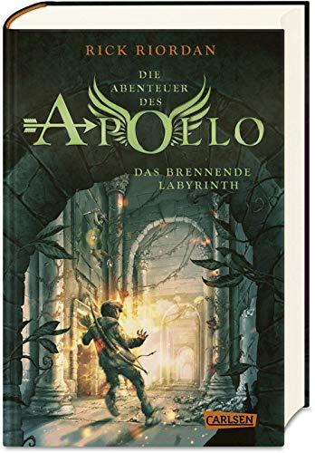 Die Abenteuer des Apollo 3: Das brennende Labyrinth: Der dritte Band der Bestsellerserie! Für Fantasy-Fans ab 12 (3)