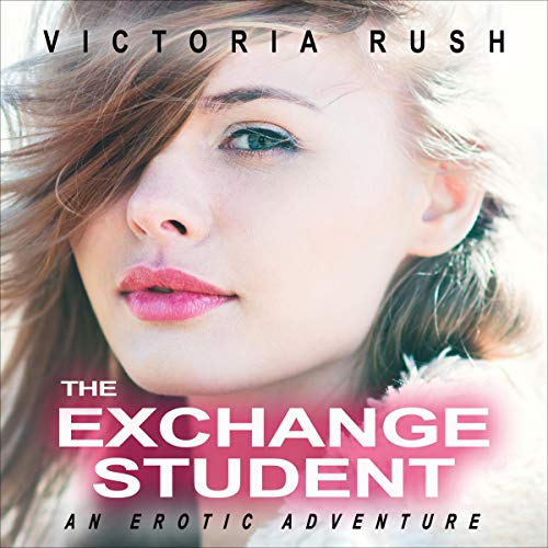 The Exchange Student: An Erotic Adventure cover art