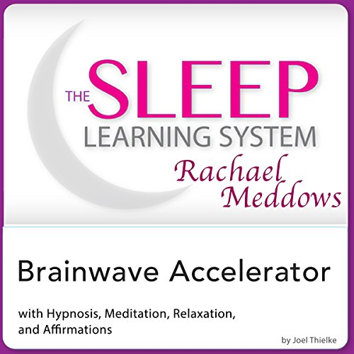 Brainwave Accelerator: Hypnosis, Meditation and Affirmations cover art