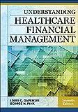 Understanding Healthcare Financial Management, Seventh Edition (AUPHA/HAP Book)