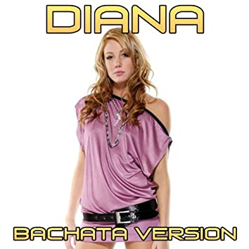 Diana (Bachata Version)