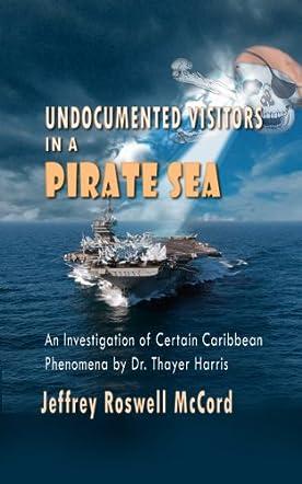 Undocumented Visitors in a Pirate Sea