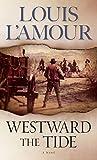 Westward the Tide: A Novel