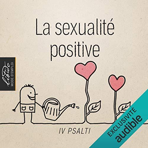Couverture de La sexualité positive