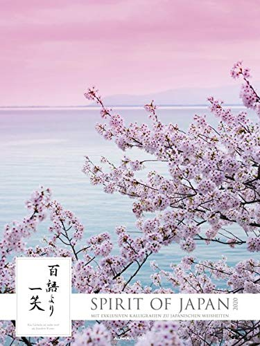 Spirit of Japan 2020 - Bildkalender XXL (48 x 64) - mit Kaligrafien - Landschaftskalender - Natur - japanische Kultur - Wandkalender - Tempel